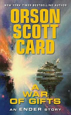 A War of Gifts: An Ender Story, Orson Scott Card