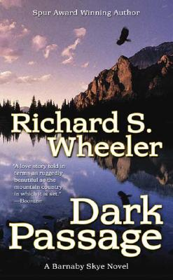 Dark Passage (Skye's West), Richard S. Wheeler