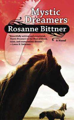Mystic Dreamers, Rosanne Bittner