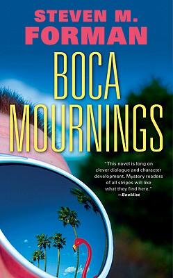 Boca Mournings (Eddie Perlmutter), Steven M. Forman