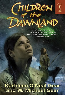 Image for Children of the Dawnland (North America's Forgotten Past Series)