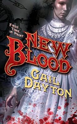 New Blood, Gail Dayton