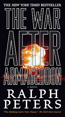 The War After Armageddon, Ralph Peters