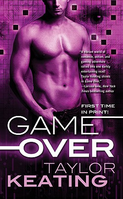 Game Over, Taylor Keating