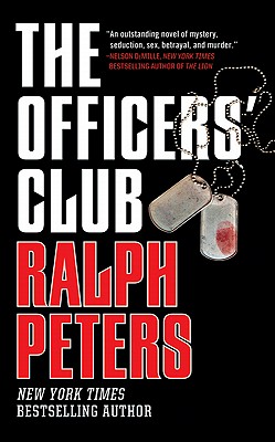 The Officers' Club, Ralph Peters