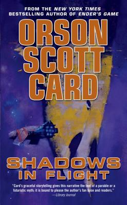 Shadows in Flight (Shadow Saga), Orson Scott Card