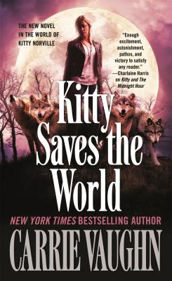 Image for Kitty Saves the World (Kitty Norville)