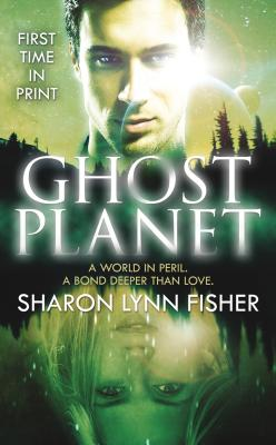 Ghost Planet, Fisher, Sharon Lynn