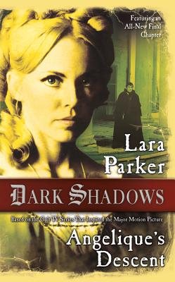 Image for Dark Shadows: Angelique's Descent