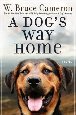 A Dog's Way Home: A Novel, Cameron, W. Bruce