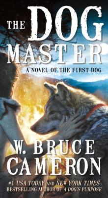 Image for The Dog Master: A Novel of the First Dog