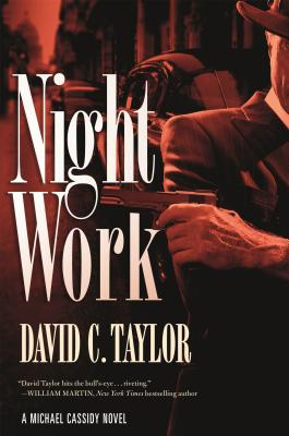 Image for Night Work: A Michael Cassidy Novel