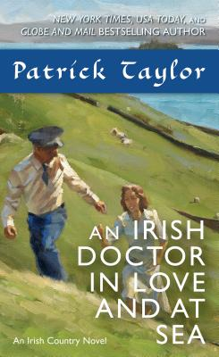 Image for An Irish Doctor in Love and at Sea: An Irish Country Novel (Irish Country Books)