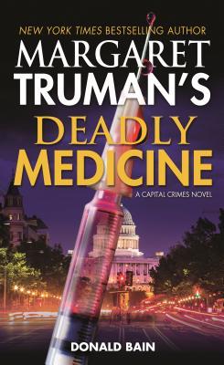 Image for MARGARET TRUMAN'S DEADLY MEDICINE: A CAPITAL CRIMES NOVEL