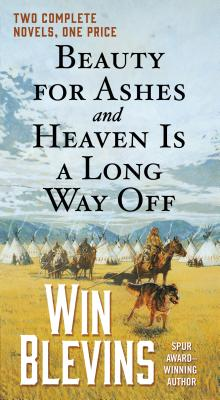 Image for Beauty for Ashes and Heaven Is a Long Way Off: Two Complete Novels (Rendezvous)