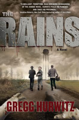 Image for The Rains: A Novel (The Rains Brothers)