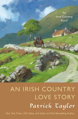 Image for An Irish Country Love Story: A Novel (Irish Country Books)