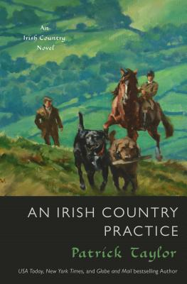 Image for An Irish Country Practice: An Irish Country Novel (Irish Country Books)