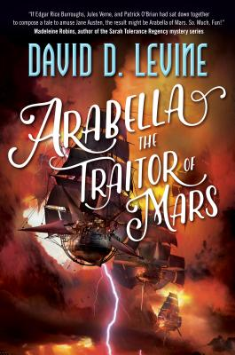Image for Arabella The Traitor of Mars (The Adventures of Arabella Ashby)