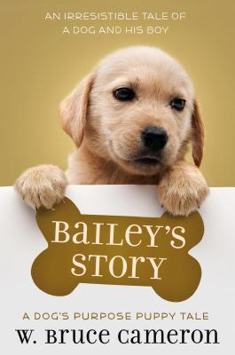 Image for Bailey's Story: A Puppy Tale