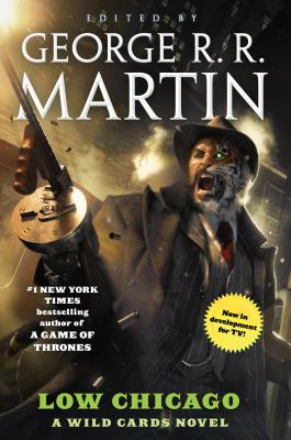 Image for Low Chicago: A Wild Cards Novel (Wild Cards (20))