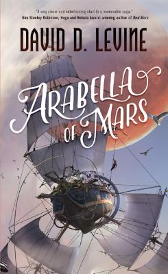Image for Arabella of Mars (The Adventures of Arabella Ashby)
