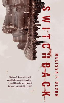 Switchback: A Nightshades Novel, Olson, Melissa F.