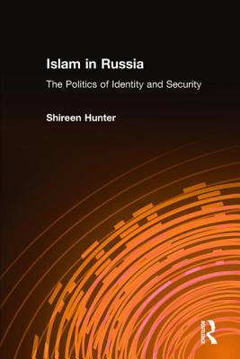 Image for Islam in Russia: The Politics of Identity and Security: The Politics of Identity and Security