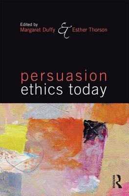Persuasion Ethics Today