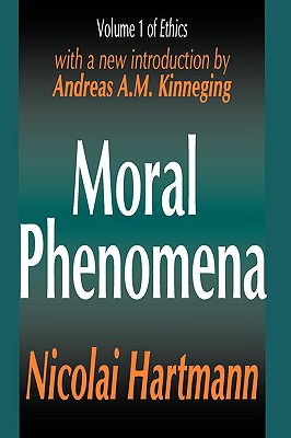 Moral Phenomena (Ethics, Vol. 1)