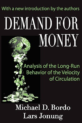 Demand for Money: An Analysis of the Long-Run Behavior of the Velocity of Circulation, Bordo, Michael D.; Jonung, Lars