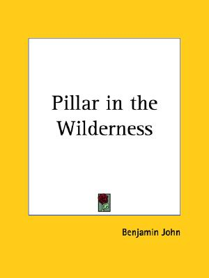 Image for Pillar in the Wilderness