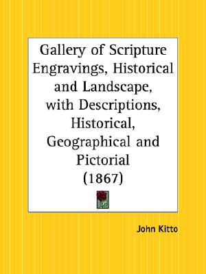 Image for Gallery of Scripture Engravings, Historical and Landscape, with Descriptions, Historical, Geographical and Pictorial