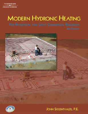 Image for Modern Hydronic Heating: For Residential and Light Commercial Buildings ; with CD