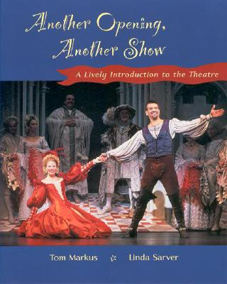Image for Another Opening, Another Show: A Lively Introduction to the Theatre