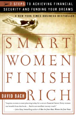 Image for Smart Women Finish Rich: 7 Steps to Achieving Financial Security and Funding Your Dreams