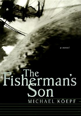 Image for The Fisherman's Son : A Novel