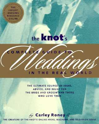 Image for Knot's Complete Guide to Weddings in the Real