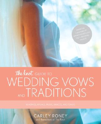 Image for KNOT GUIDE TO WEDDING VOWS AND TRADITION