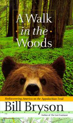 Image for A Walk in the Woods: Rediscovering America on the Appalachian Trail