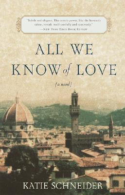 Image for All We Know of Love: A Novel
