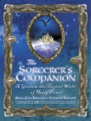 Image for The Sorcerer's Companion: A Guide to the Magical World of Harry Potter