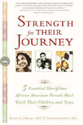 Image for Strength for Their Journey: 5 Essential Disciplines African-American Parents Must Teach Their Children and Teens