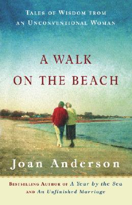 Image for A Walk on the Beach: Tales of Wisdom From an Unconventional Woman