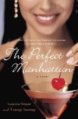 Image for The Perfect Manhattan: A Novel