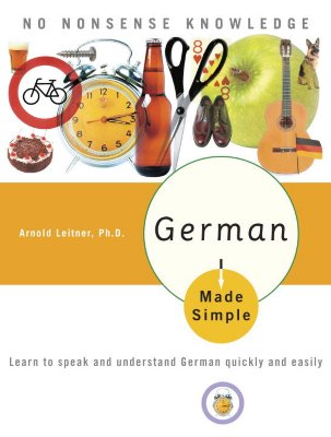 Image for German Made Simple: Learn to Speak and Understand German Quickly and Easily