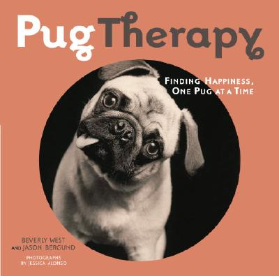 Image for PugTherapy: Finding Happiness, One Pug at a Time