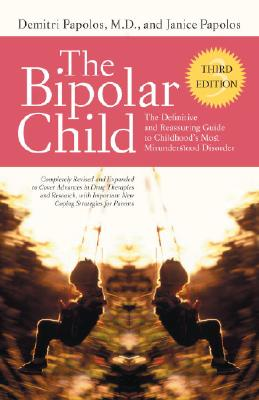 Image for The Bipolar Child: The Definitive And Reassuring G