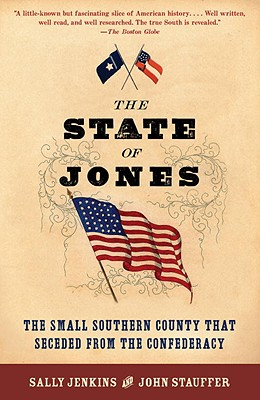 Image for The State of Jones  The Small Southern County that Seceded from the Confederacy