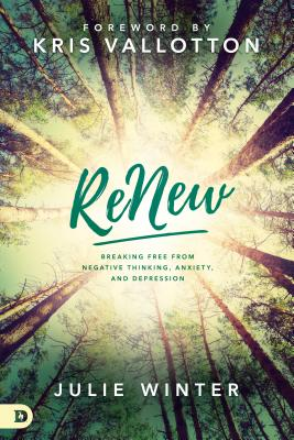 Image for ReNew: Breaking Free from Negative Thinking, Anxiety, and Depression